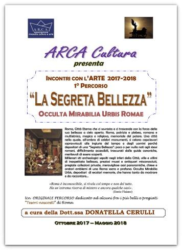 """INCONTRI CON L'ARTE  2017-2018 – 1° PERCORSO:  """"OCCULTA MIRABILIA URBIS ROMAE"""""""