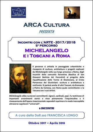 INCONTRI CON L'ARTE 2017-2018 – 5° PERCORSO MICHELANGELO e i Toscani a Roma