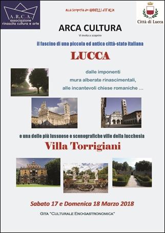 ARCA-CULTURA vi invita a scoprire Lucca e Villa Torrigiani – sabato 17 e domenica 18 marzo 2018