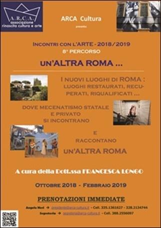 """INCONTRI CON L'ARTE 2018-2019 – 8° PERCORSO: """"UN'ALTRA ROMA … """""""