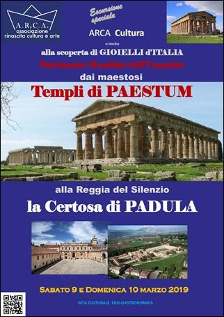 ARCA-CULTURA vi invita alla scoperta di GIOIELLI d'ITALIA – Templi di Paestum e la Certosa di Padula – sabato 9 e domenica 10 marzo 2019