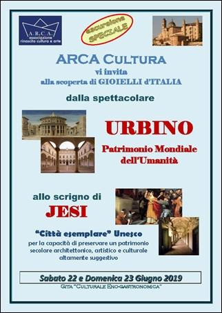 """ARCA-CULTURA vi invita alla scoperta dei GIOIELLI d'ITALIA – """"URBINO e JESI"""" 22 e 23 giugno 2019"""